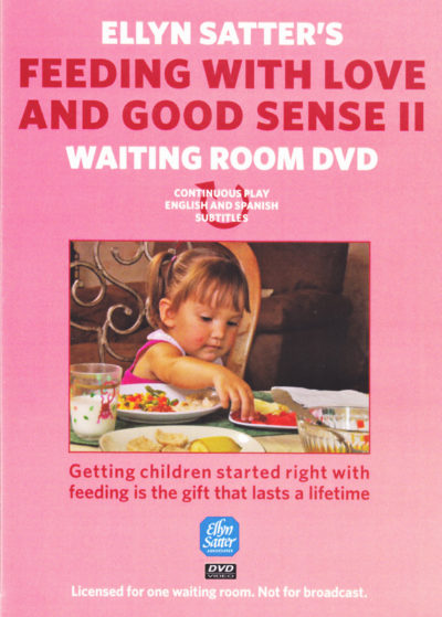 Spanish and English Ellyn Satter's Feeding with Love and Good Sense II Waiting Room DVD-0