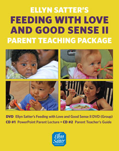 Feeding with Love and Good Sense - Parent Teacher package